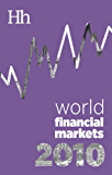 World Financial Markets in 2010: The trading, the players and the stories behind a year in the stock market