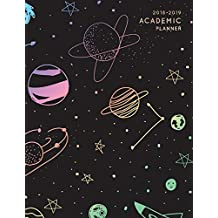 2018-2019 Academic Planner: Rainbow Constellation Stars | Aug 2018 - July 2019 Weekly View |To Do Lists, Goal-Setting, Class Schedules + More | Galaxy Design (Academic Diaries 2018-2019, Band 1)
