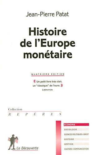Histoire de l'Europe monétaire par Jean-Pierre PATAT