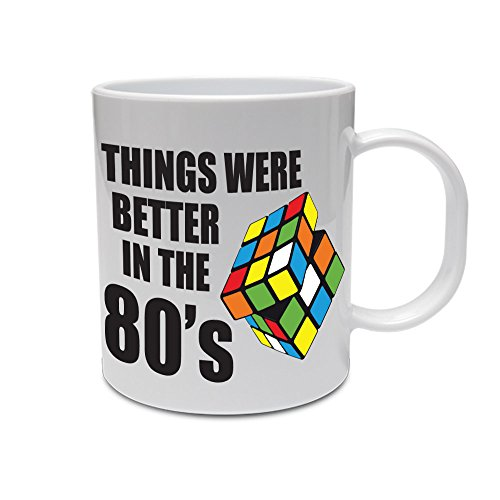 Things Were Better in the 80s Ceramic Mug