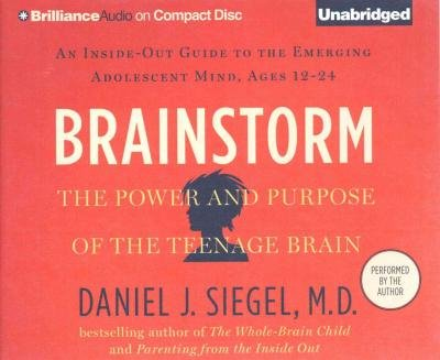 [ { Brainstorm: The Power and Purpose of the Teenage Brain: An Inside-Out Guide to the Emerging Adolescent Mind, Ages 12-24 } ] BY ( Author ) Aug-2015 [ Compact Disc ]