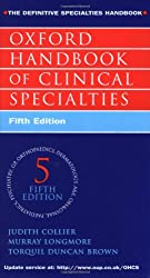 Oxford Handbook of Clinical Specialities (Oxford Medical Publications)