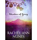BY Nunes, Rachel Ann ( Author ) [ SHADES OF GRAY: AN AUTUMN RAIN NOVEL - ] May-2011 [ Paperback ]