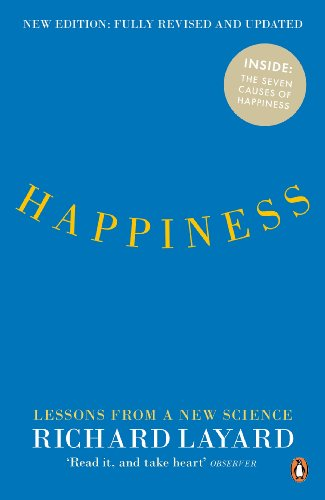 Happiness: Lessons from a New Science (Second Edition)