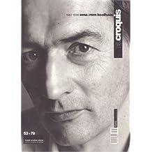 EL CROQUIS 53 + 79 (1998): REM KOOLHAAS-O.M.A. 1987-1998 REVISED OMNIBUS VOLUME