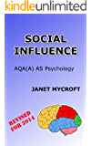 Social Influence: A Study Guide for AQA(A) AS Psychology