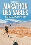 Petit guide du Marathon des Sables et autres ultras sablonneux