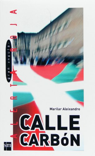 Calle Carbón (eBook-ePub) (Alerta roja nº 76)