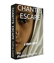 CHANTI'S ESCAPE (Short Stories - Social Issues) (English Edition)