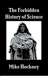 The Forbidden History of Science (The God Series Book 26) (English Edition)