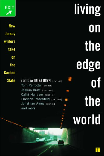 Living on the Edge of the World: New Jersey Writers Take On the Garden State (English Edition)