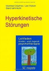 Leitfaden Kinder- und Jugendpsychotherapie, Bd.1, Hyperkinetische Störungen