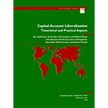 Capital Account Liberalization: Theoretical and Practical Aspects (Occasional Papers) by International Monetary Fund (1999-11-30)