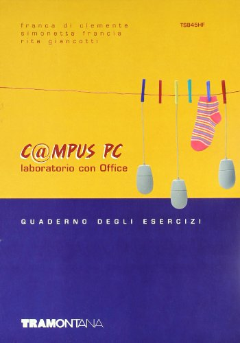 C@mpus PC. Laboratorio con Office. Per gli Ist. tecnici e professionali