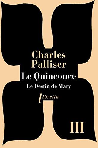En ligne téléchargement Le Quinconce tome 3: Le destin de Mary pdf