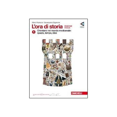 L'ora Di Storia. Con Cittadinanza Attiva. Ediz. Rossa. Con Espansione Online. Per La Scuola Media: 1