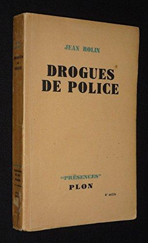Drogues de police par Rolin Jean