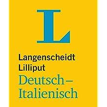 Langenscheidt Lilliput Deutsch-Italienisch (Lilliput-Wörterbücher Fremdsprachen)