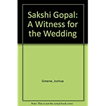 Sakshi Gopal: A Witness for the Wedding
