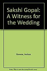 Sakshi Gopal: A Witness for the Wedding