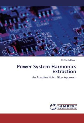 Power System Harmonics Extraction: An Adaptive Notch Filter Approach