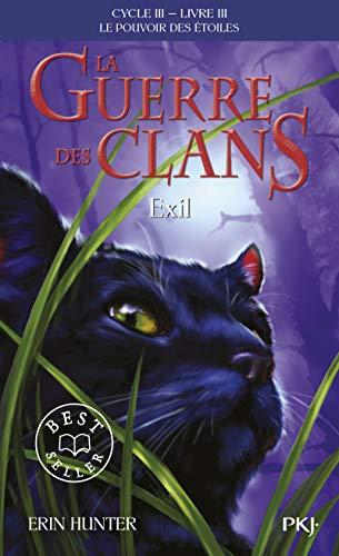 3. La guerre des Clans III : Exil (3)