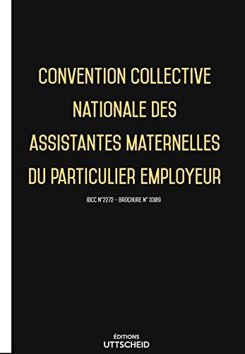 03/12/2019 dernière mise à jour. Convention collective nationale des assistantes maternelles du particulier employeur par Uttscheid