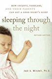Sleeping Through the Night: How Infants, Toddlers, and Parents can get a Good Night's sleep