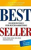 Bestseller: Insiderwissen für Buchmarketing - Elmar Weixlbaumer, Monika Paitl