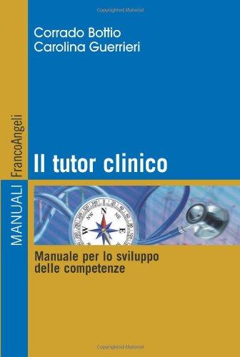 Il tutor clinico. manuale per lo sviluppo delle competenze