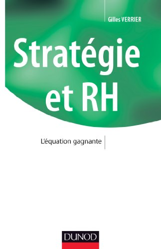 Stratégie et RH - : L'équation gagnante (Stratégies et management)