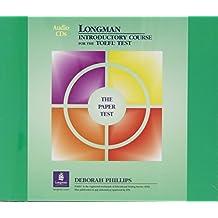 Longman Introductory Course for TOEFL Test by Deborah Phillips (2004-05-03)