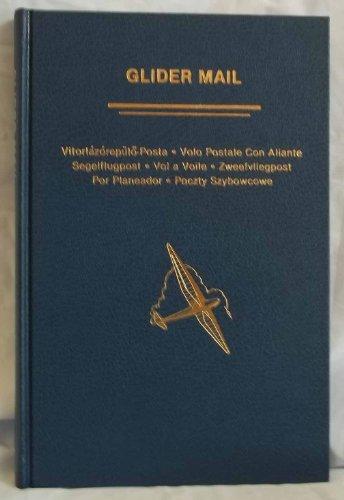 Glider Mail: An Aerophilatelic Handbook