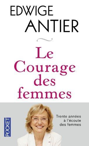 Le courage des femmes par Edwige ANTIER