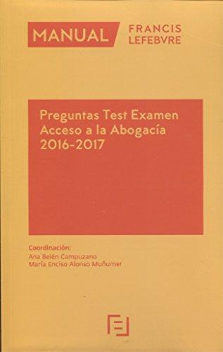 Manual Preguntas Test Examen Acceso a la Abogacía 2016-2017 por Campuzano Ana