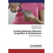Smoking Behavior Between Acquisition & Maintenance