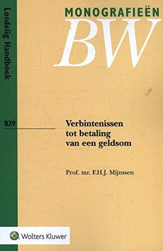 Verbintenissen tot betaling van een geldsom (Monografieen BW) (Bw-tote)