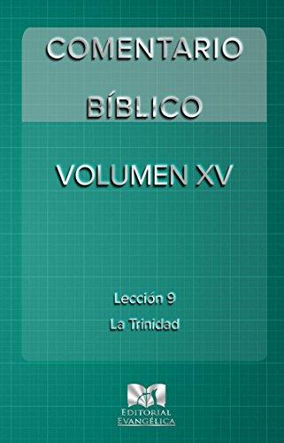 COMENTARIO BÍBLICO: VOLUMEN XV: Lección 9 por Editorial Evangelica