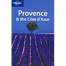 Provence & the Cote d' Azur (Lonely Planet Provence & the Cote D'Azur)