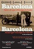 Barcelona Before ( Barcelona, abans que el temps ho esborri )