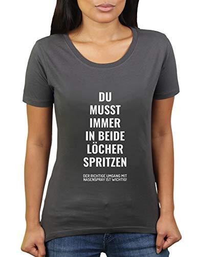 Du musst Immer in beide Löcher Spritzen - der richtige Umgang mit Nasenspray ist wichtig - Damen T-Shirt von KaterLikoli, Gr. 2XL, Anthrazit