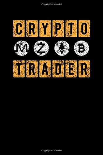 Crypto Trader: Crypto Trader Bitcoin Blockchain Cryptocurrency Distressed Blank Composition Notebook for Journaling & Writing (120 Lined Pages, 6