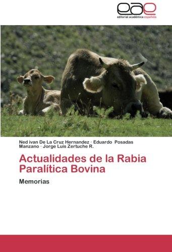 Actualidades de La Rabia Paralitica Bovina por De La Cruz Hernandez Ned Ivan