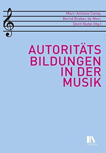 Autoritätsbildungen in der Musik