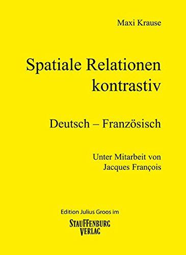Spatiale Relationen – kontrastiv/Deutsch – Französisch