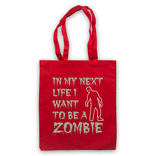 In My Next Life I Want To Be A Zombie Funny Slogan Umhangetaschen Rot