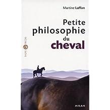 Petite philosophie du cheval