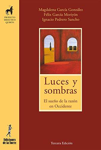 Luces y sombras: El sueño de la razón en occidente por Magdalena García González