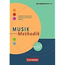 Fachmethodik: Musik-Methodik: Handbuch für die Sekundarstufe I und II. Buch