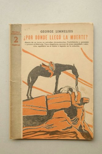 Limnelius, George - ¿Por Dónde Llegó La Muerte? / Por George Limnelius